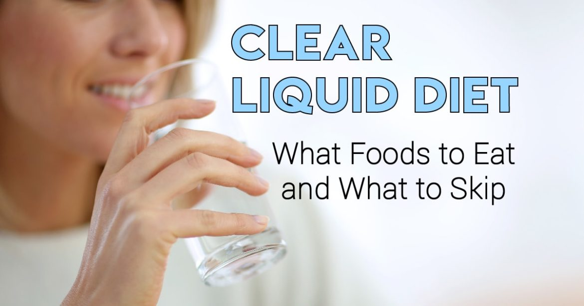 Header Image for Article on Clear Liquid Diet